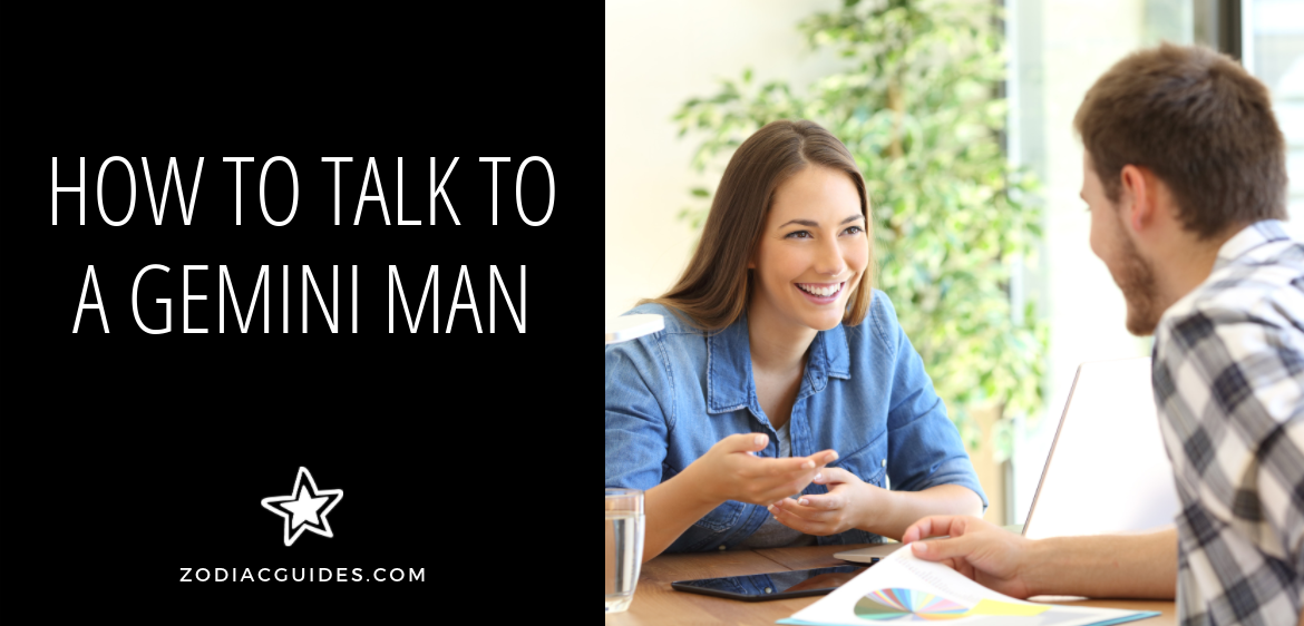 how to talk to a gemini man