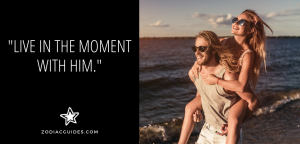 man carrying a woman on his back on the beach with a quote about living in the moment with a gemini man