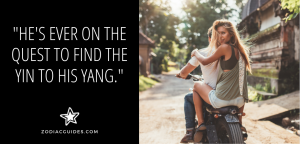 man and woman on a motorcycle with a quote about a Cancer man looking for love