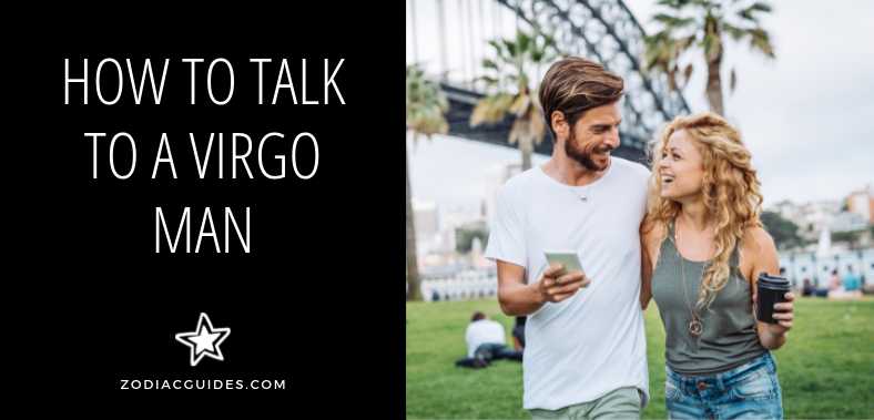 how to talk to a virgo man